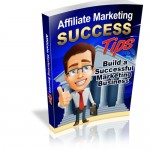 Affiliate-Marketing-Success-Tips