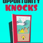 when-opportunity-knocks