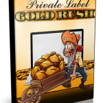Private Label Goldrush