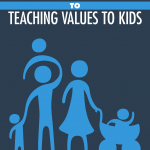 Parents'-Guide-to-Teaching-Values-to-Kids