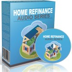 Home Refinance Audio Series
