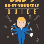 Dad's-Do-It-Yourself-Guide