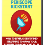 Periscope_Kickstart