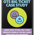 OTS Big Ticket Case Study