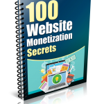 100 Website Monetization Secrets