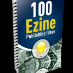 100_Ezine_Publishing_Ideas