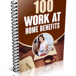 Work At Home Benefits Ebook