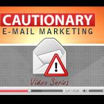 Cautionary_Email_Marketing_Upgrade