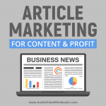 article-marketing-for-content-profit