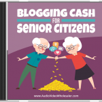 Blogging Cash for Senior Citizens MRR