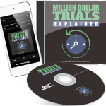 Million Dollar Trials Explained MRR