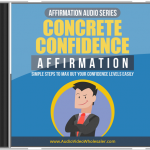Concrete Confidence Affirmation Audio Series MRR