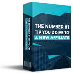 What One Tip Would You Give To A New Affiliate