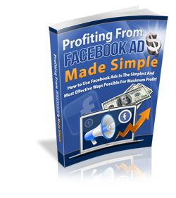 Profiting-From-Facebook-Ads-Made-Simple-Ebook