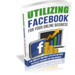 Utilizing-Facebook-For-Your-Online-Business