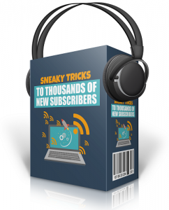 Sneaky_Tricks_To_Thousands_Of_New_Subscribers_MRR_Audio