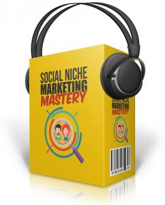 Social_Niche_Marketing_Mastery_MRR_Audios