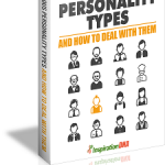 Various Personality Types And How To Deal With Them MRR Ebook