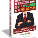 What The Body Is Saying And Their Mouths Are Not Telling You MRR Ebook