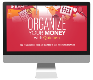 Organize Your Money With Quicken Advanced